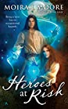 Heroes at Risk (Hero, #4)