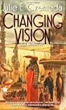 Changing Vision (Web Shifters, #2)