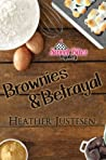 Brownies & Betrayal (Sweet Bites Mysteries, #1)