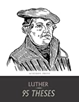 The author of the ninety-five theses was quizlet