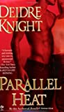 Parallel Heat (Midnight Warriors, #2)