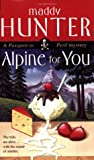 Alpine for You (Passport to Peril, #1)
