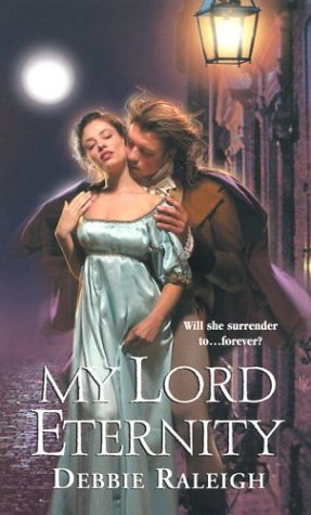 My Lord Eternity (Immortal Rogues, #2)
