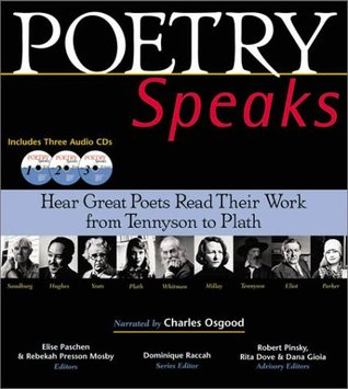 Poetry Speaks: Hear Great Poets Read Their Work from Tennyson to Plath