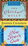 The Christmas Quilt / The New Year's Quilt (Elm Creek Quilts, #8 & 11)
