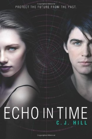 Echo in Time (Erasing Time, #2)