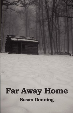 Far Away Home: An Historical Novel of the American West (Aislynns Story Book 1)