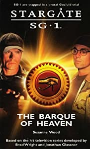 The Barque of Heaven (Stargate SG-1, #11)