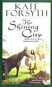 The Shining City (Rhiannon's Ride #2)