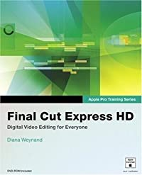 Apple Pro Training Series: Final Cut Express HD