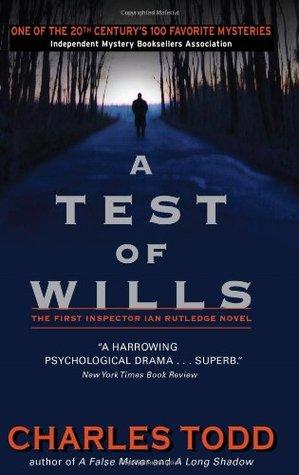 A Test of Wills (Inspector Ian Rutledge, #1)