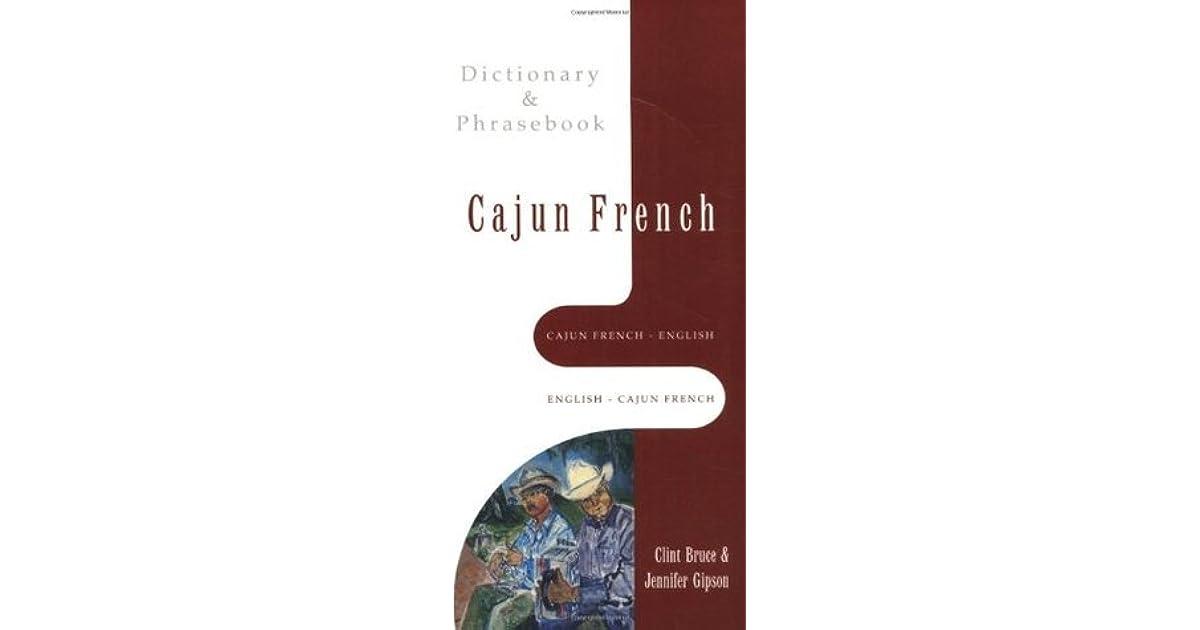 Cajun french english english cajun french dictionary phrasebook cajun french english english cajun french dictionary phrasebook by jennifer gipson m4hsunfo