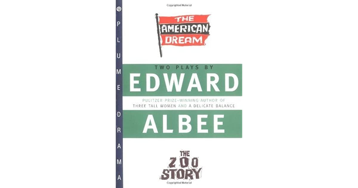 The American Dream The Zoo Story By Edward Albee