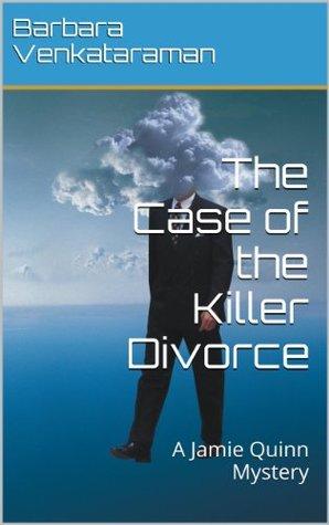 The Case of the Killer Divorce (Jamie Quinn Mystery #2)