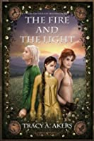 The Fire and the Light (The Souls of Aredyrah)