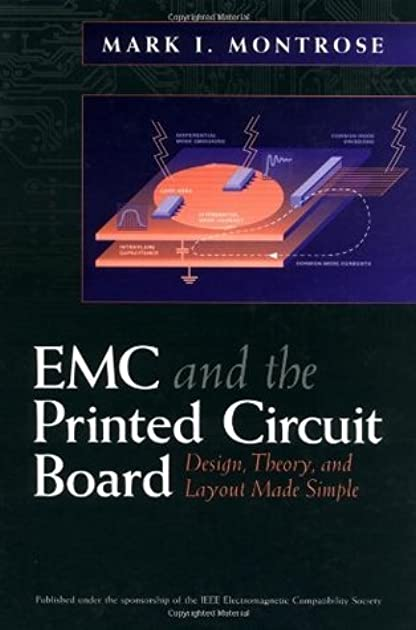 emc and the printed circuit board design theory and layout made rh goodreads com emc and the printed circuit board design theory and layout made simple pdf emc and the printed circuit board design theory and layout made simple download