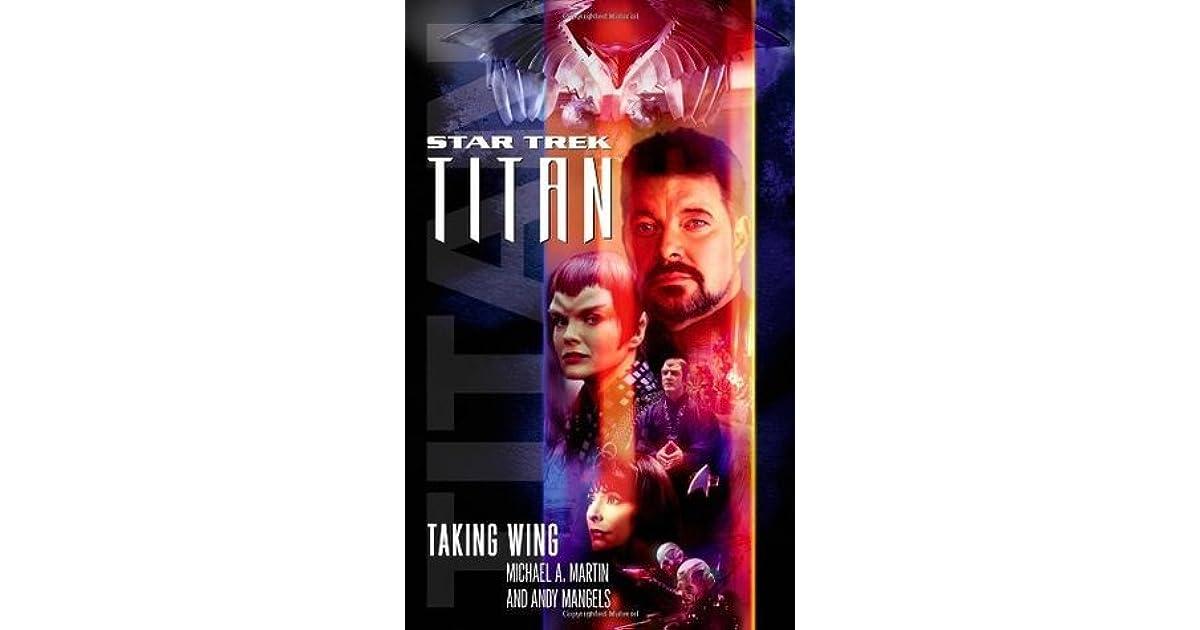 Taking Wing Star Trek Titan 1 By Michael A Martin