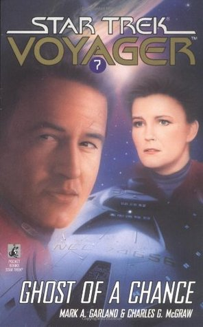 Ghost of a Chance (Star Trek: Voyager, #7)