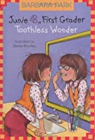 Junie B., First Grader: Toothless Wonder (Junie B. Jones, #20)