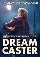 Dream Caster (Dream Cycle #1)