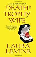 Death of a Trophy Wife (A Jaine Austen Mystery, #9)