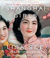 Shanghai Girls (Shanghai Girls #1)