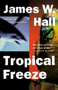 Tropical Freeze (Thorn, #2)