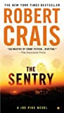 The Sentry (Elvis Cole, #12, Joe Pike, #3)