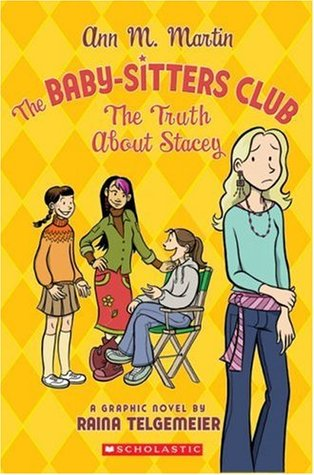 The Truth About Stacey (Baby-Sitters Club Graphic Novels #2)