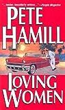 Loving Women by Pete Hamill