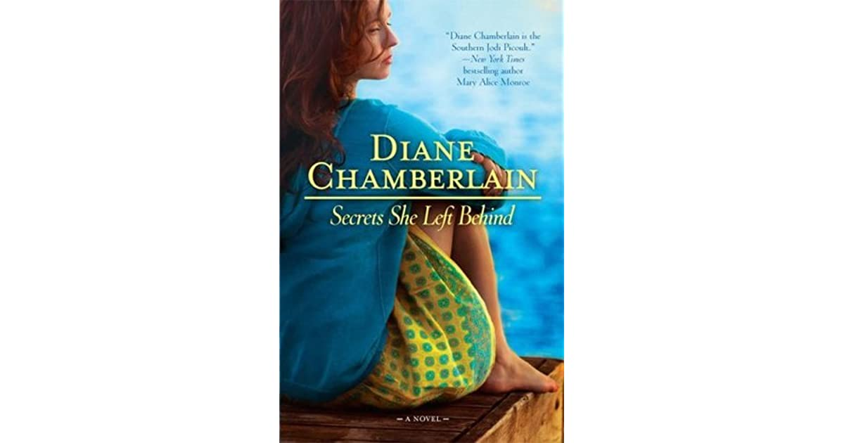 Ebook Secrets She Left Behind Before The Storm 2 By Diane Chamberlain