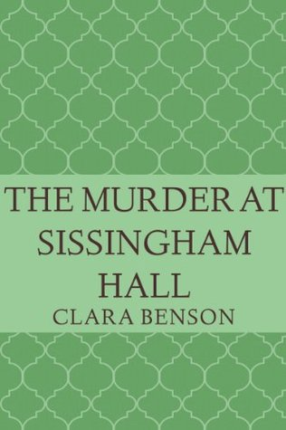 The Murder at Sissingham Hall (Angela Marchmont Mystery #1)
