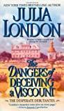The Dangers of Deceiving a Viscount (Desperate Debutantes, #3)