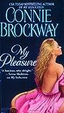My Pleasure (The Rose Hunters Trilogy #2)