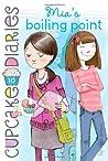 Mia's Boiling Point (Cupcake Diaries, #10)