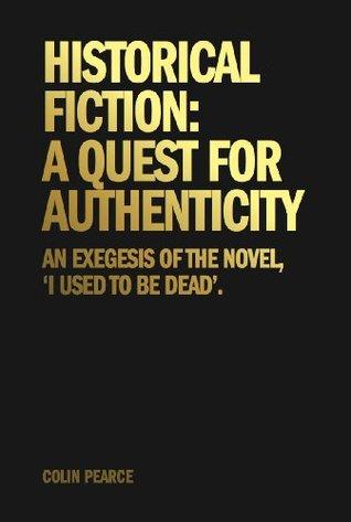 Historical Fiction: A Quest For Authenticity