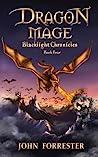 Dragon Mage (Blacklight Chronicles, #4)