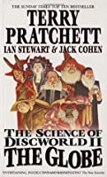 The Globe (The Science of Discworld, #2)