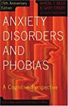 Anxiety Disorders and Phobias: A Cognitive Perspective