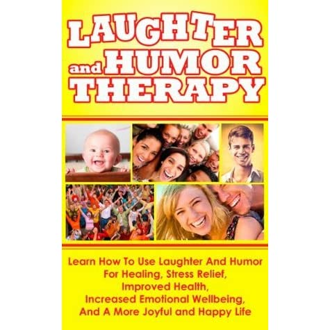an analysis of the magic of humor and laughter in the world I was pleased to be interviewed as a contributor to the march 2017 issue of renew, and the special article, the healing power of humor renew is a publication of unitedhealthcare, which is an insurance subdivision of aarp.