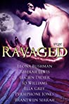 Ravaged Anthology...