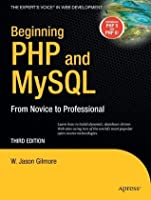 Beginning PHP and MySQL: From Novice to Professional (Beginning from Novice to Professional)