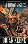 Earthworm Gods by Brian Keene