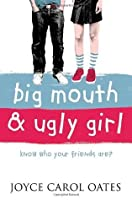 Big Mouth and Ugly Girl