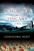 A Murder in Tuscany (Sandro Cellini)