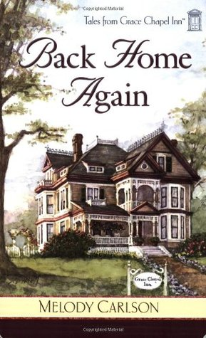 Back Home Again by Melody Carlson