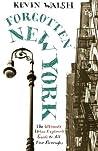 Forgotten New York: Views of a Lost Metropolis