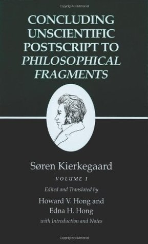 Concluding Unscientific Postscript to Philosophical Fragments, Volume 1