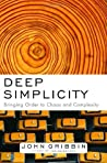 Deep Simplicity: Bringing Order to Chaos and Complexity