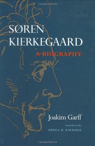 Søren Kierkegaard: A Biography